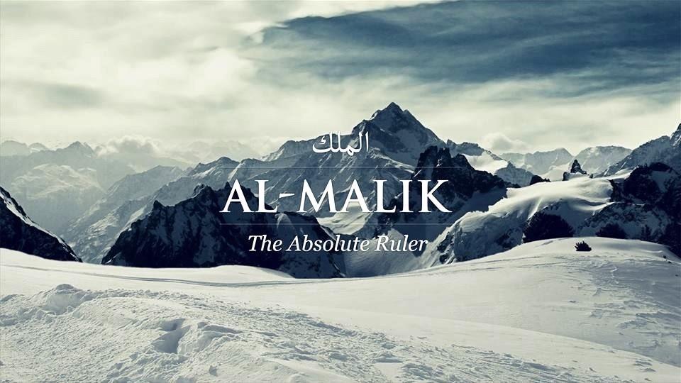 Makna dan Arti Asmaul Husna Al Malik Allah Zat Maharaja